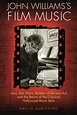 BOOK REVIEW – John Williams's Film Music, by Emilio ...