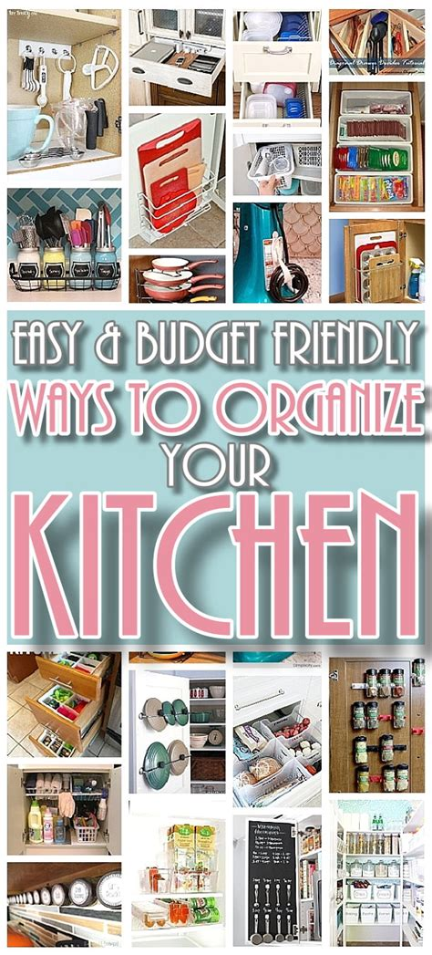 tips to organize your kitchen easy budget friendly ways to organize your kitchen 8540