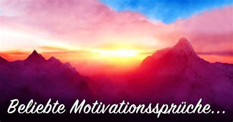beliebte motivationssprueche die dich richtig pushen