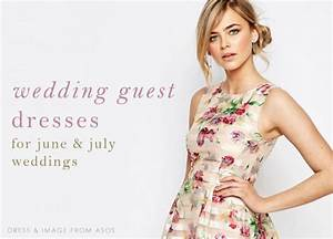 wedding guest dresses for june and july weddings dress With june wedding guest dress