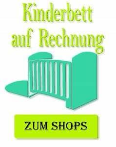 Online Auf Rechnung Bestellen : kinderbett auf rechnung online kaufen ~ Themetempest.com Abrechnung
