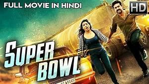 Super Bowl - 20... Hindi Movies 2019