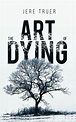 The Art of Dying | Book| Austin Macauley Publishers USA