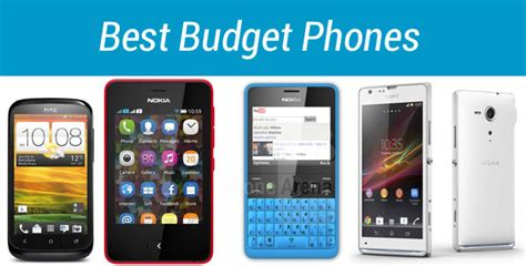 10 best budget smartphones 10 best budget phones