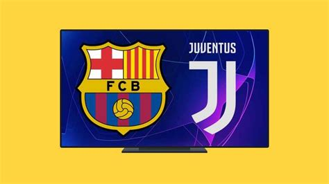 Barcelona Vs Juventus Live - Uefa Champions League 2020 21 ...
