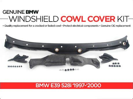 Ecs News  Bmw E39 528i Windshield Cowl Cover Kit