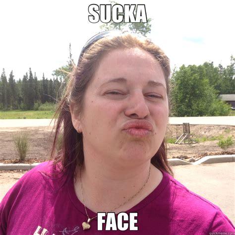 Oooo Meme - sucka face oooo quickmeme