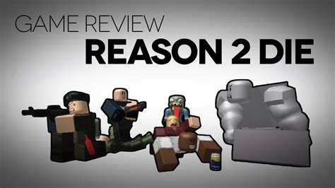 Reason 2 Die Game Review Youtube