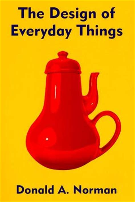the design of everyday things the design of everyday things aspiring entrepreneur