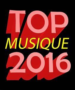 Top Musique 2016 : top albums 2016 le meilleur de la musique de l 39 ann e ~ Medecine-chirurgie-esthetiques.com Avis de Voitures
