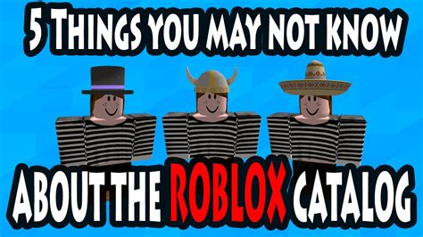 5 Things You May Not Know About The Roblox Catalog Youtube