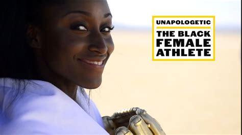 unapologetic  black female athlete espn video
