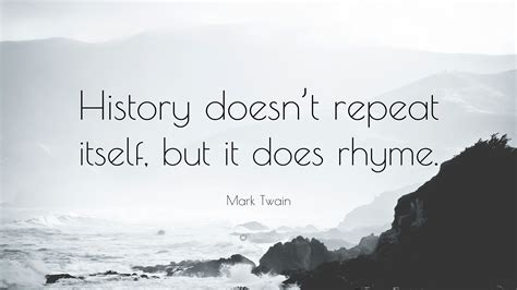 mark twain quote history doesnt repeat