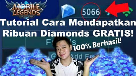 Cara Mendapatkan Ribuan Diamonds Gratis Di Mobile Legends