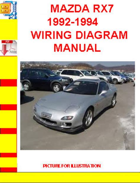 how to download repair manuals 1992 mazda rx 7 electronic valve timing mazda rx7 1992 1994 wiring diagram manual download manuals