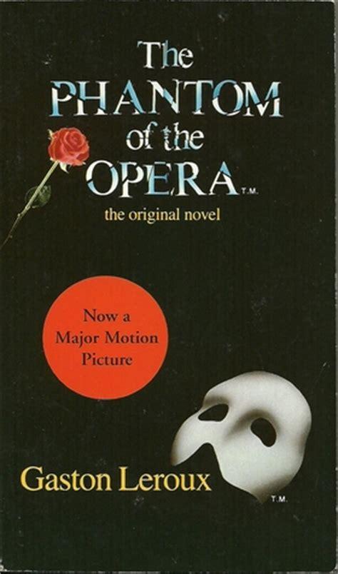 phantom   opera  gaston leroux reviews