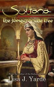Lisa J  Yarde  Author Of Sultana