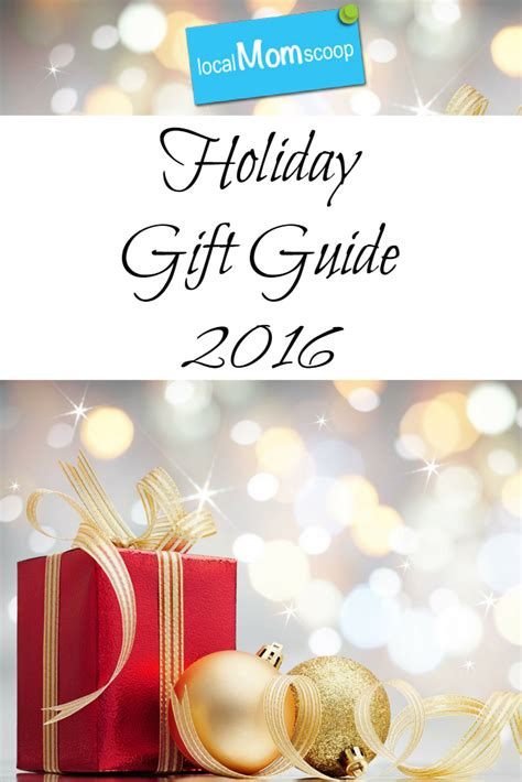holiday gift guides 2016 men women and kids local mom