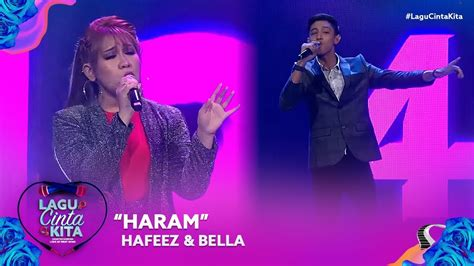 Dari kitab bukhari dan muslim. Hafeez & Bella - Haram | Lagu Cinta Kita (2019) - YouTube