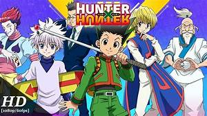 How To Watch Hunter X Hunter  Easy Watch Order Guide