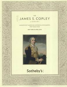 sotheby39s the james s copley library magnificent american With american historical documents for sale