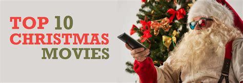 Top Ten Christmas Movies  Ebuyer Blog