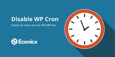 Disable Wp Cron For A Faster And More Secure Wordpress