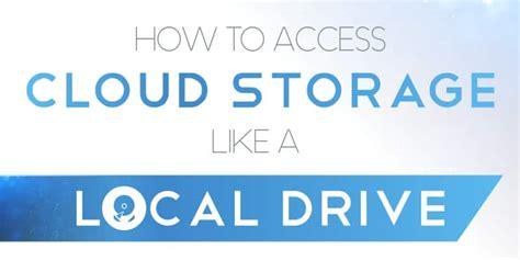 access cloud storage   local drive   guide