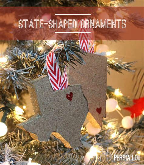 Stateshaped Christmas Ornaments Random Crafts Of Kindness  Persia Lou