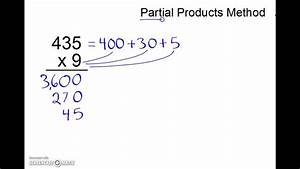 3 Digit Multiplication Using The Partial Products Method