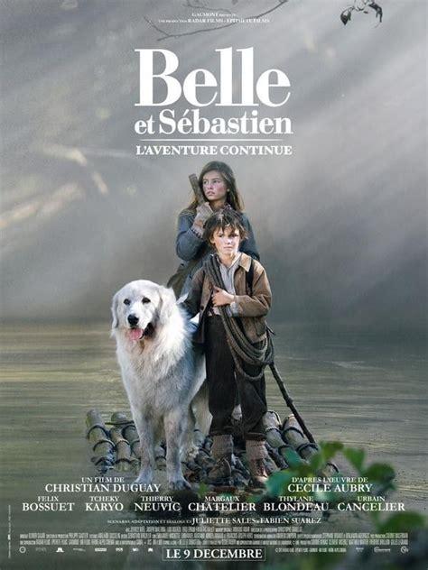 belleetsebastien atgaumontfilms affiche du film belle  sebastien laventure continue sortie