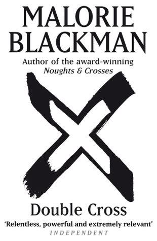 double cross noughts crosses   malorie blackman