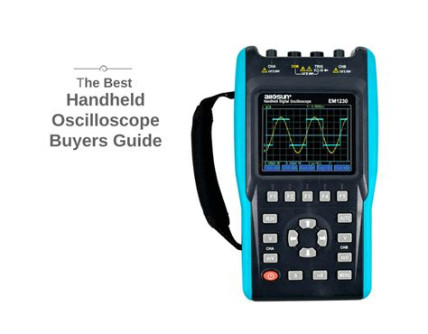 ten  handheld oscilloscope reviews   intoptencom
