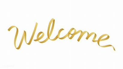 Welcome Transparent Golden Calligraphy Shiny Happy Typography