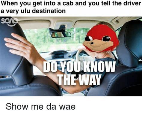 Show Me Meme - 25 best memes about cab cab memes