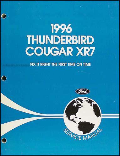 car service manuals pdf 1996 mercury cougar transmission control 1996 ford thunderbird mercury cougar xr7 repair shop manual original