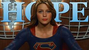 "SUPERGIRL • A Message of Hope - ""Be your own hero."" - YouTube"