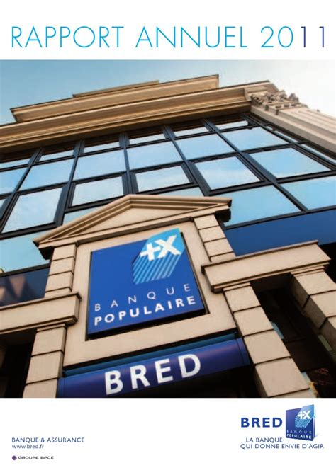 bred si鑒e social bred banque populaire rapport annuel 2011