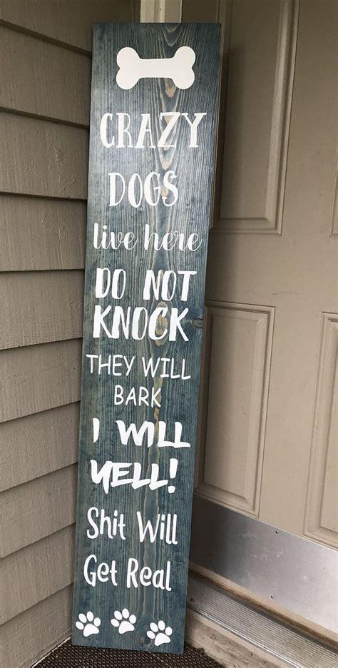 crazy dogs porch boardthe original creator  crazy dogs