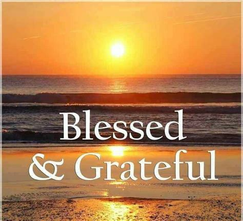 Feeling Blessed Images Sunday Morning Blessed Grateful God S Powerful
