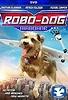 Robo-Dog: Airborne (2017) - IMDb