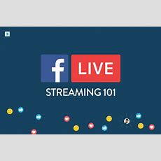 Facebook Live Streaming 101  Online Digital Marketing Courses