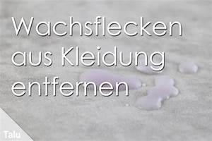 Schimmelflecken Kleidung Entfernen : wachsflecken aus der kleidung entfernen 5 effektive ~ Lizthompson.info Haus und Dekorationen