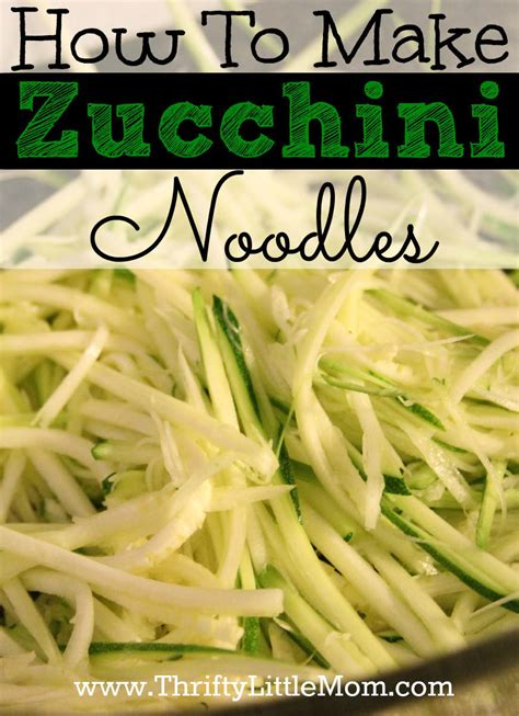 how to make your own noodles how to make zucchini noodles 187 thrifty little mom