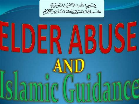 Elder Abuse And Islamic Guidance