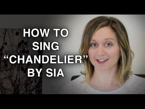 how to sing chandelier by sia felicia ricci