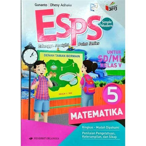 Halaman ini memuat materi matematika sma kurikulum 2013 revisi (peminatan). Mtk Kunci Jawaban Buku Matematika Kelas 5 Kurikulum 2013 ...