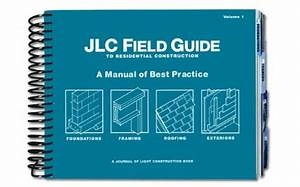 9781928580249  Jlc Field Guide To Residential Construction