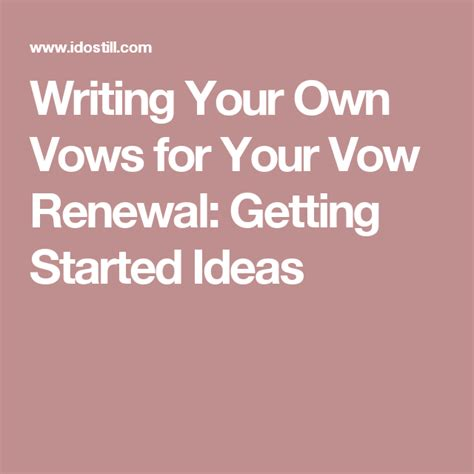writing your own vows for your vow renewal getting