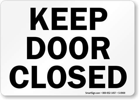 door closed signs   prop door open signs